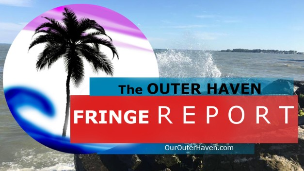 Outer Haven Fringe Report